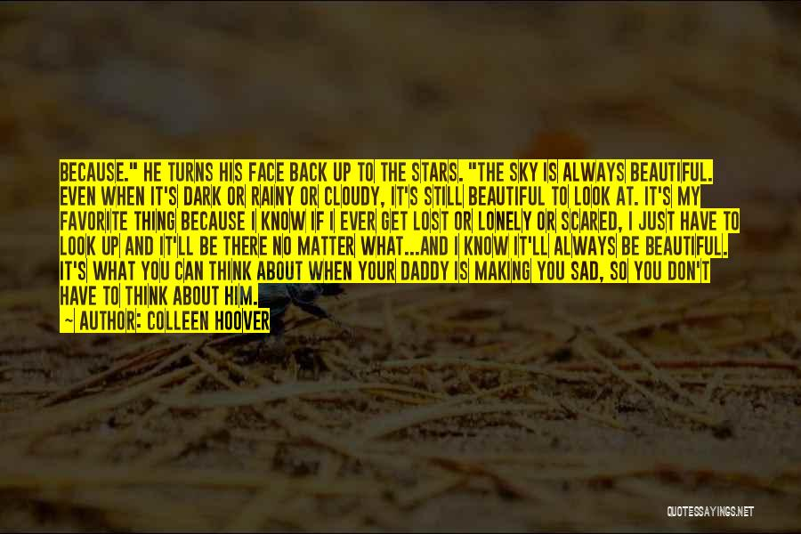Sad Rainy Quotes By Colleen Hoover