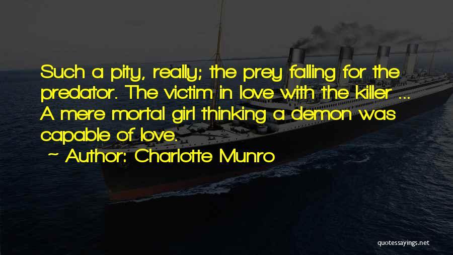 Sad Thinking Quotes By Charlotte Munro