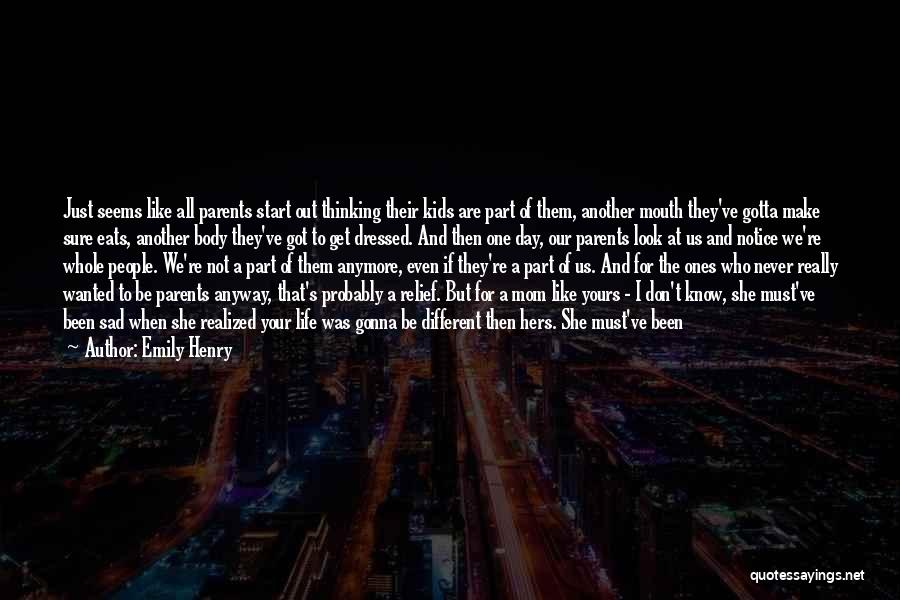 Sad Thinking Quotes By Emily Henry