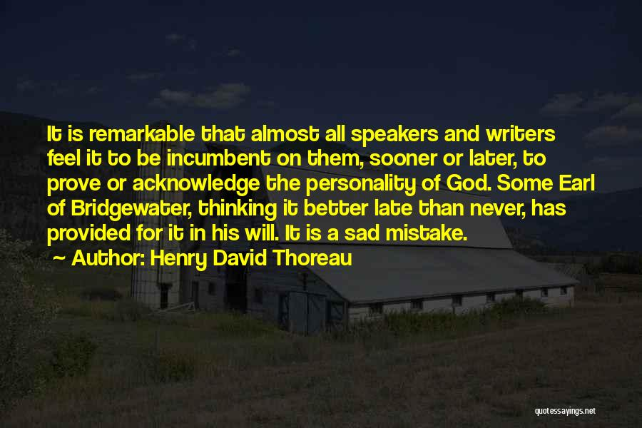 Sad Thinking Quotes By Henry David Thoreau