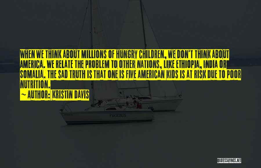 Sad Thinking Quotes By Kristin Davis