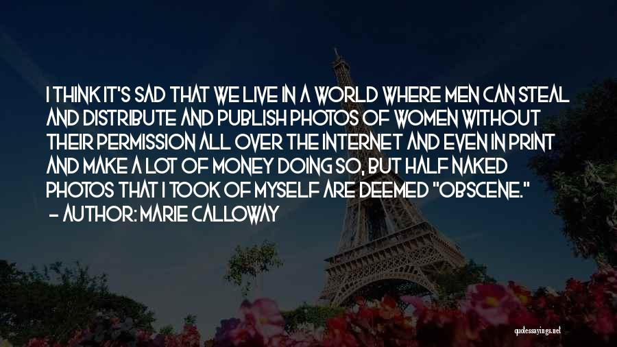 Sad Thinking Quotes By Marie Calloway