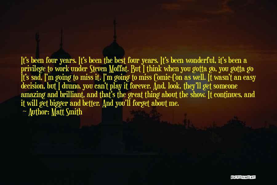 Sad Thinking Quotes By Matt Smith