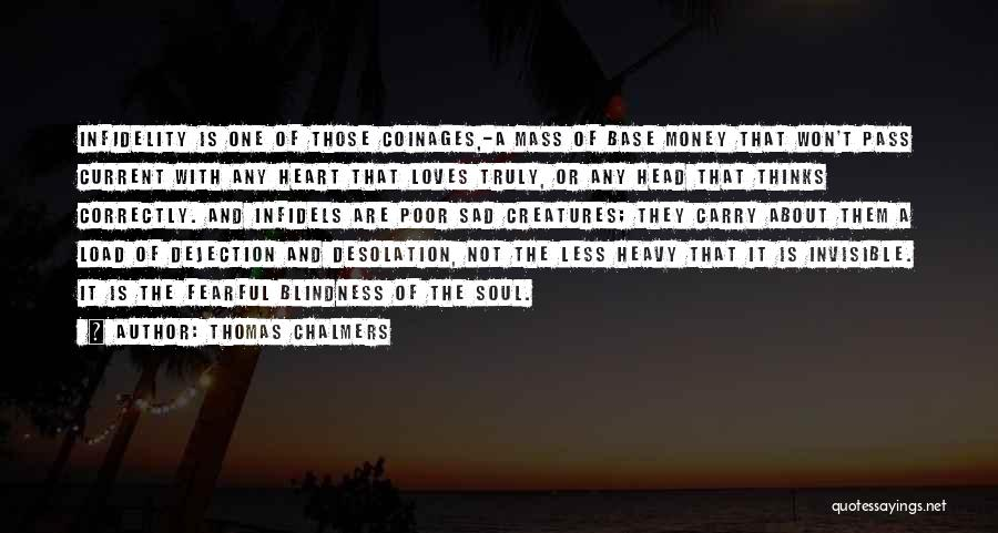 Sad Thinking Quotes By Thomas Chalmers