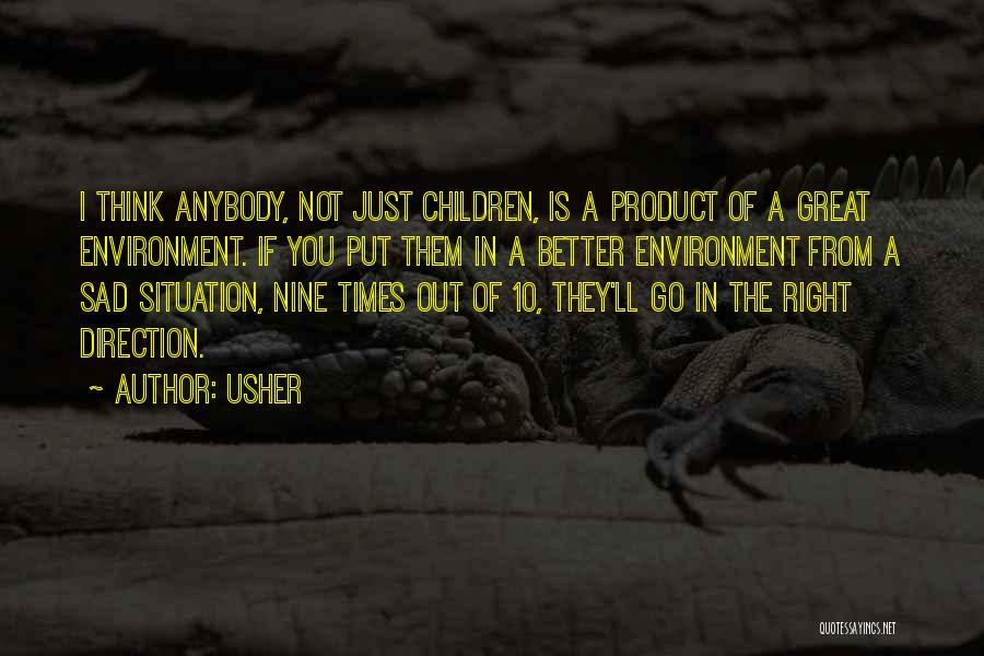 Sad Thinking Quotes By Usher