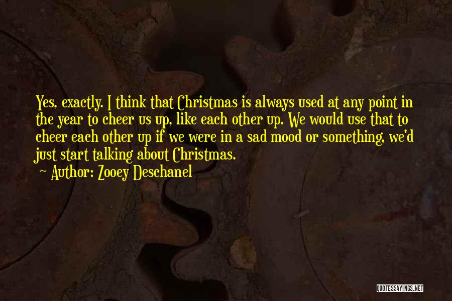 Sad Thinking Quotes By Zooey Deschanel