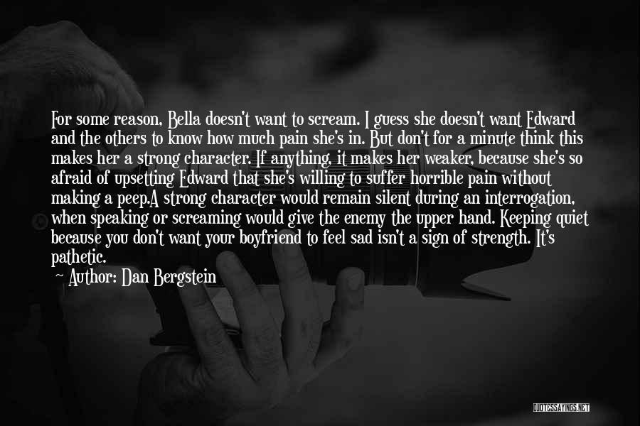 Sad With Boyfriend Quotes By Dan Bergstein