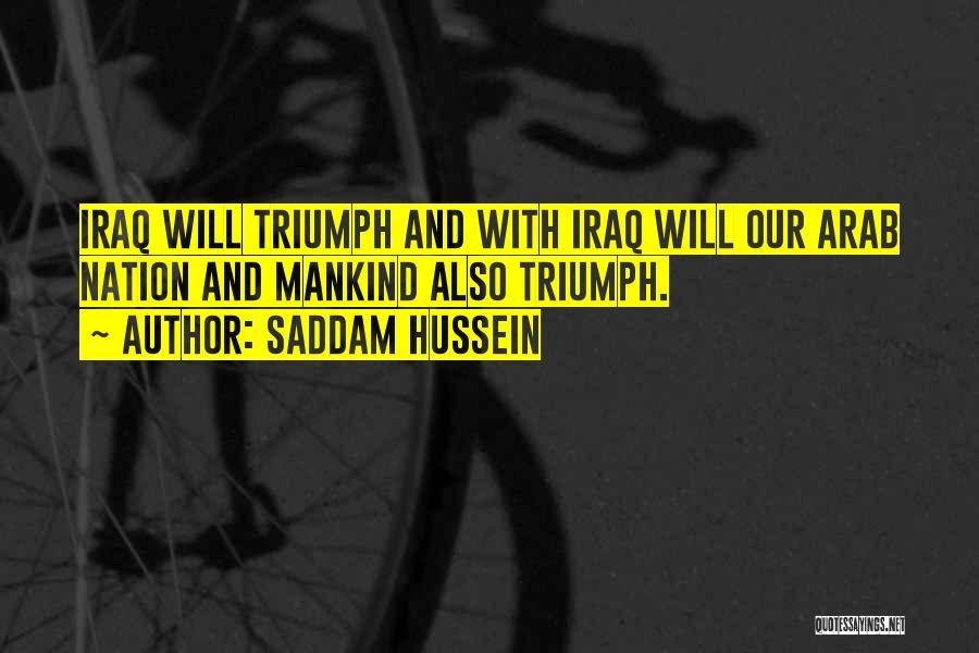 Saddam Hussein Quotes 1059611
