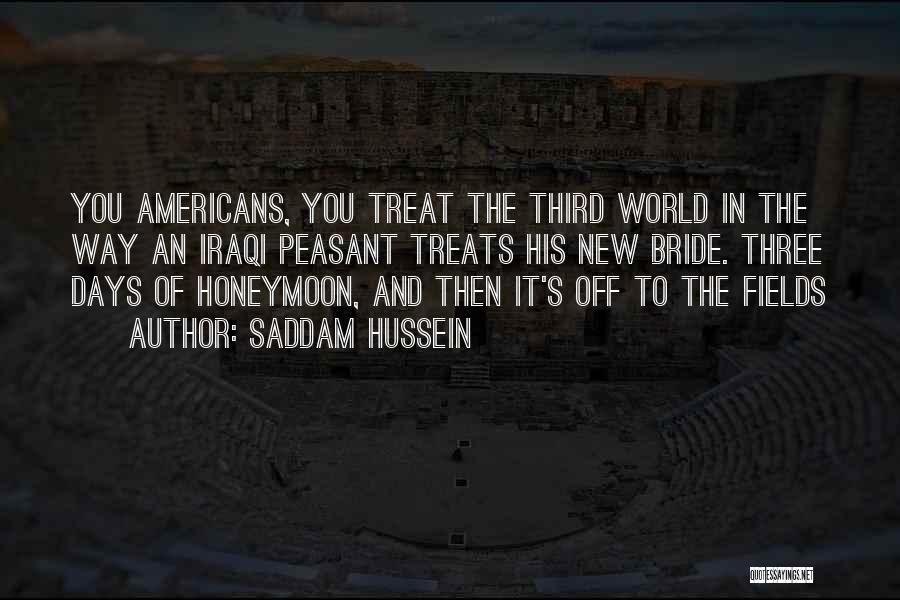 Saddam Hussein Quotes 1085440