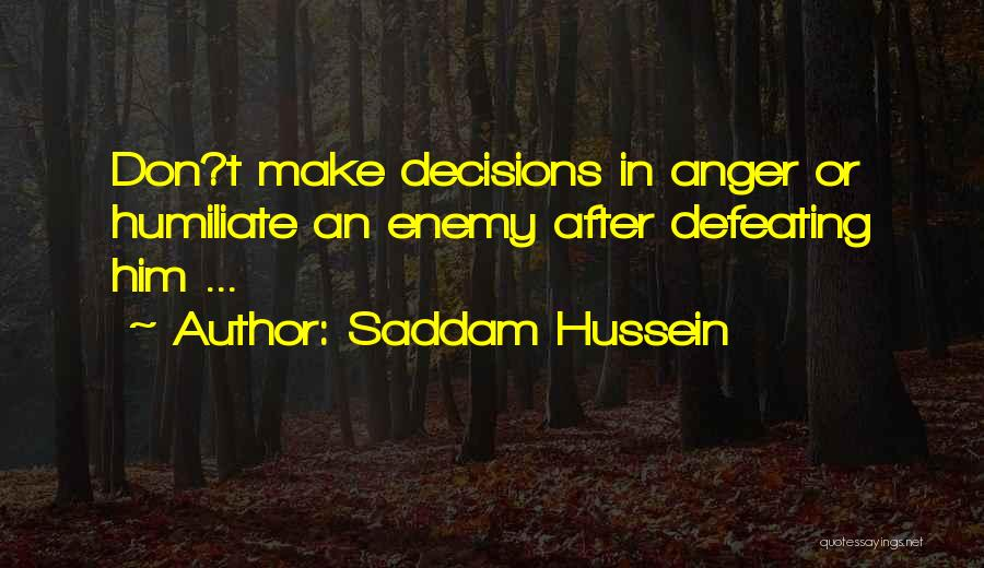 Saddam Hussein Quotes 1151095