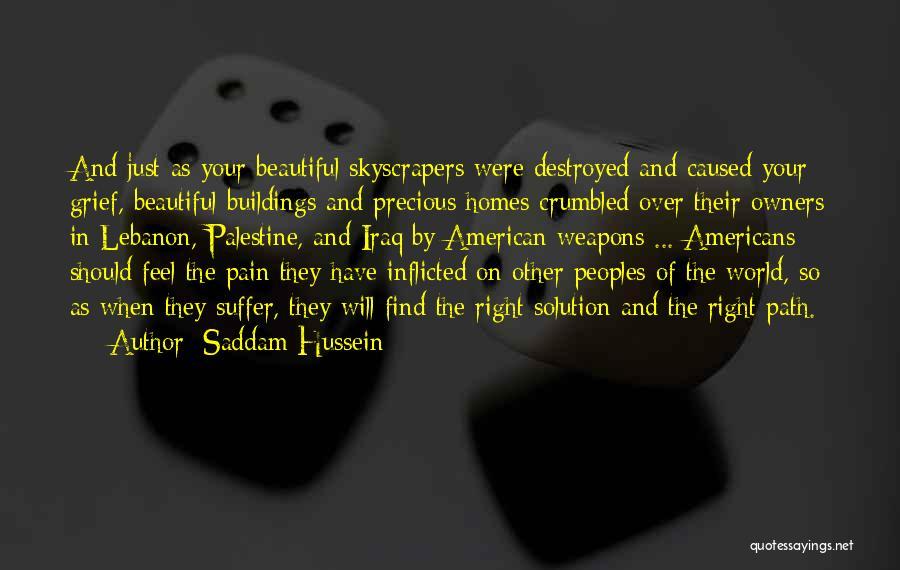 Saddam Hussein Quotes 129785