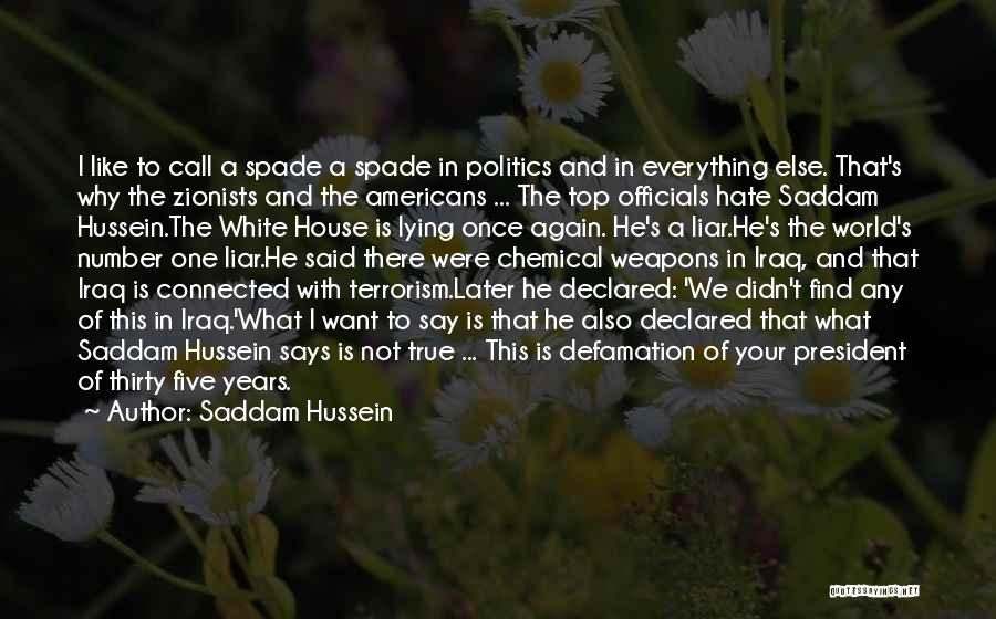 Saddam Hussein Quotes 1319102