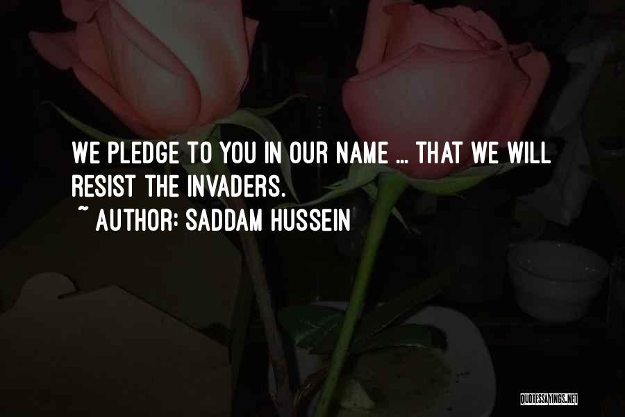 Saddam Hussein Quotes 1538040