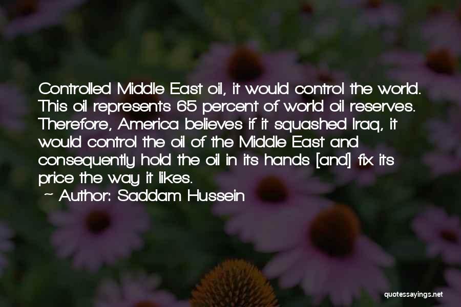 Saddam Hussein Quotes 1580168