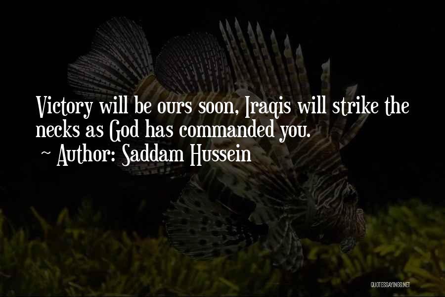 Saddam Hussein Quotes 1656550