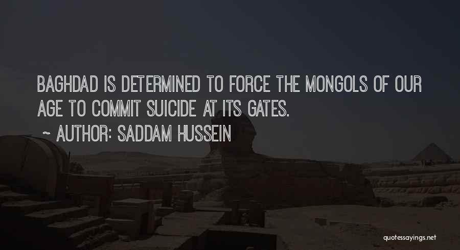 Saddam Hussein Quotes 1703236