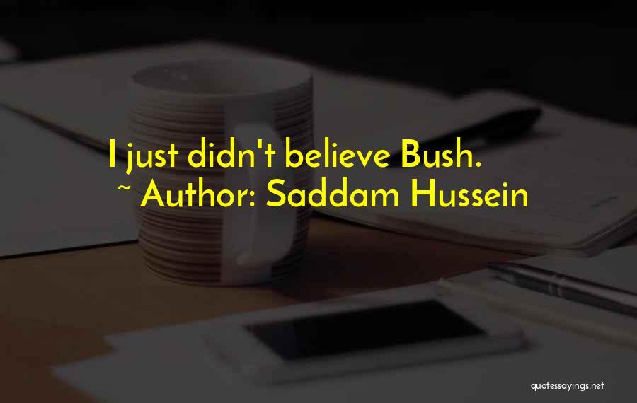 Saddam Hussein Quotes 1889459