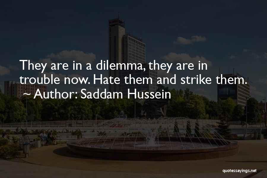 Saddam Hussein Quotes 424988