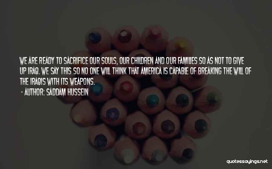 Saddam Hussein Quotes 954948