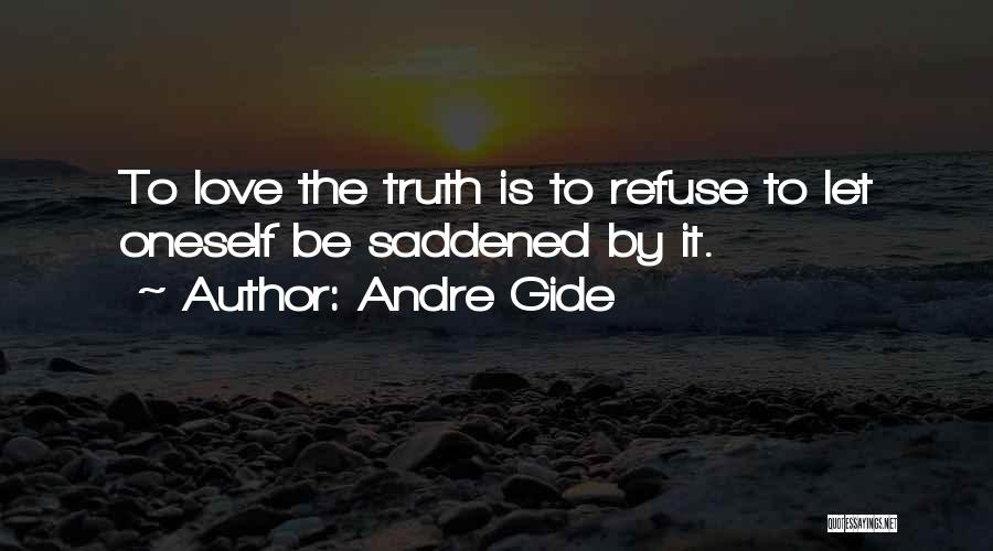 Saddened Love Quotes By Andre Gide