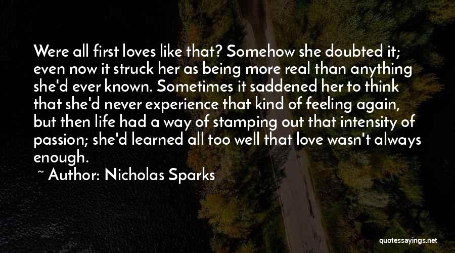 Saddened Love Quotes By Nicholas Sparks