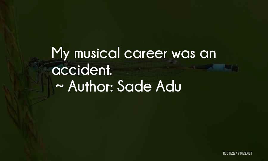 Sade Adu Quotes 1014997
