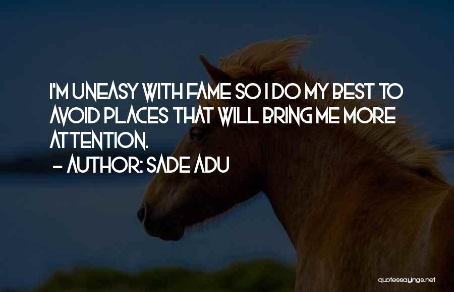Sade Adu Quotes 1225689