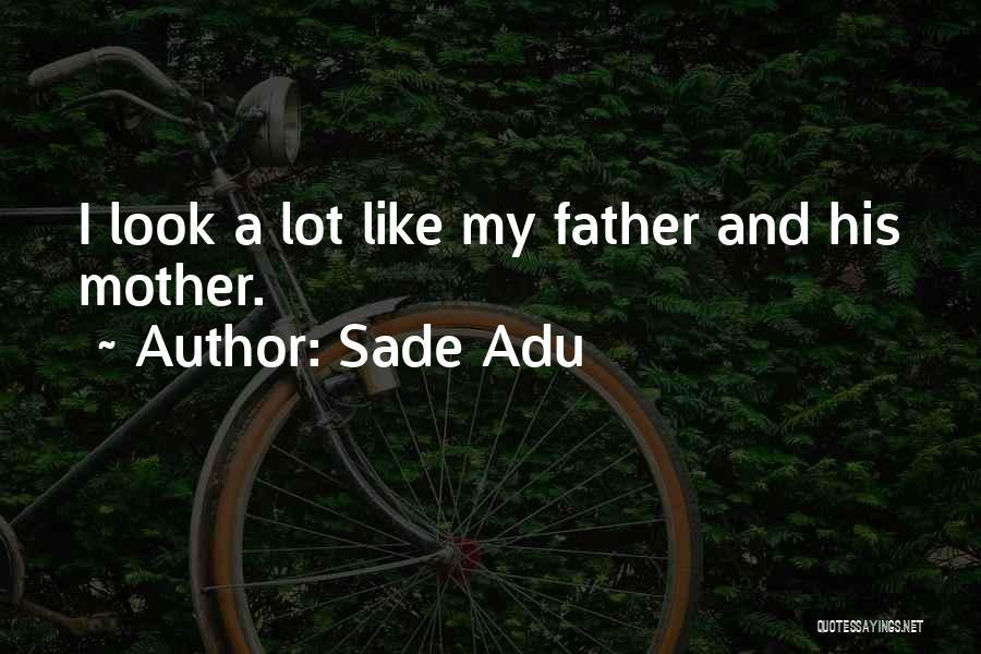Sade Adu Quotes 1414149