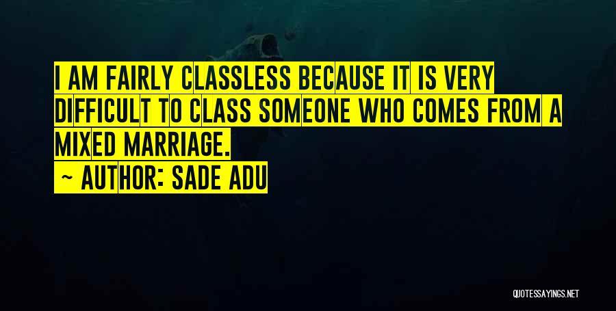 Sade Adu Quotes 1469688