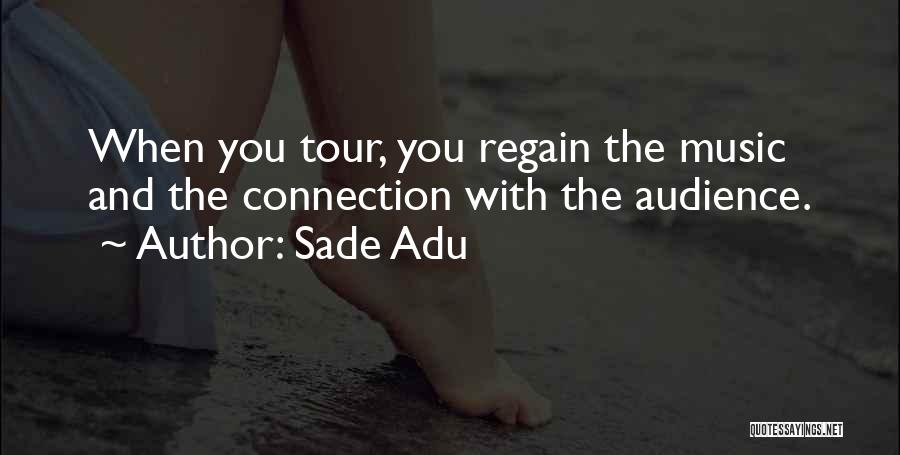Sade Adu Quotes 213411