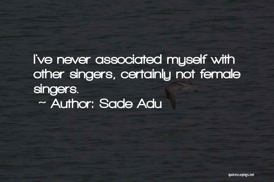Sade Adu Quotes 224705