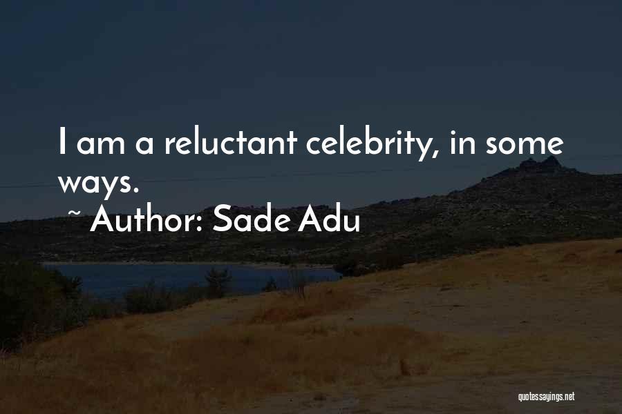 Sade Adu Quotes 236843