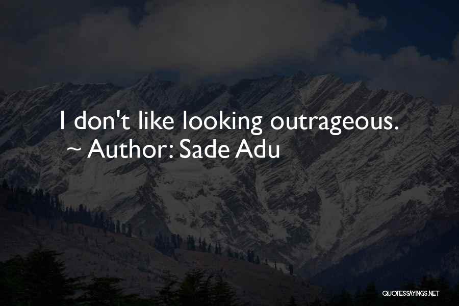 Sade Adu Quotes 266239