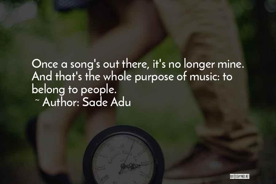 Sade Adu Quotes 295605