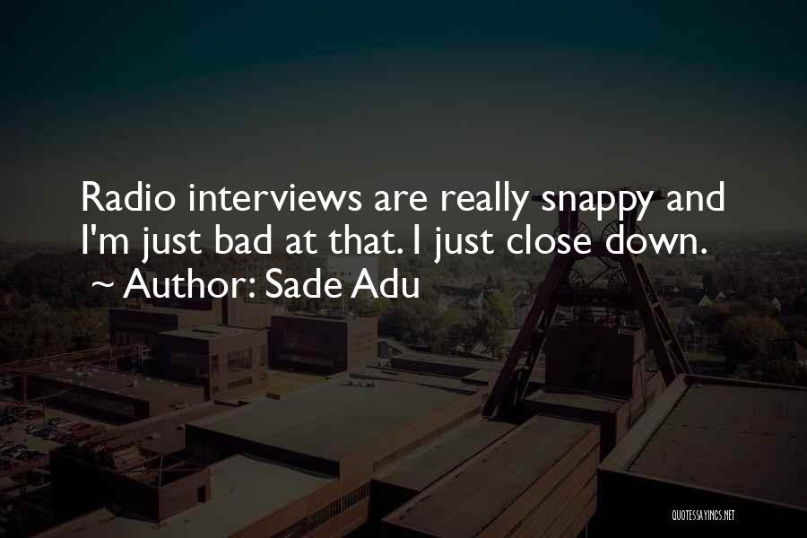 Sade Adu Quotes 408831