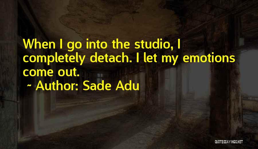 Sade Adu Quotes 414260