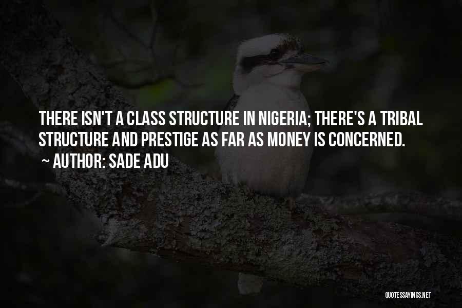 Sade Adu Quotes 455771