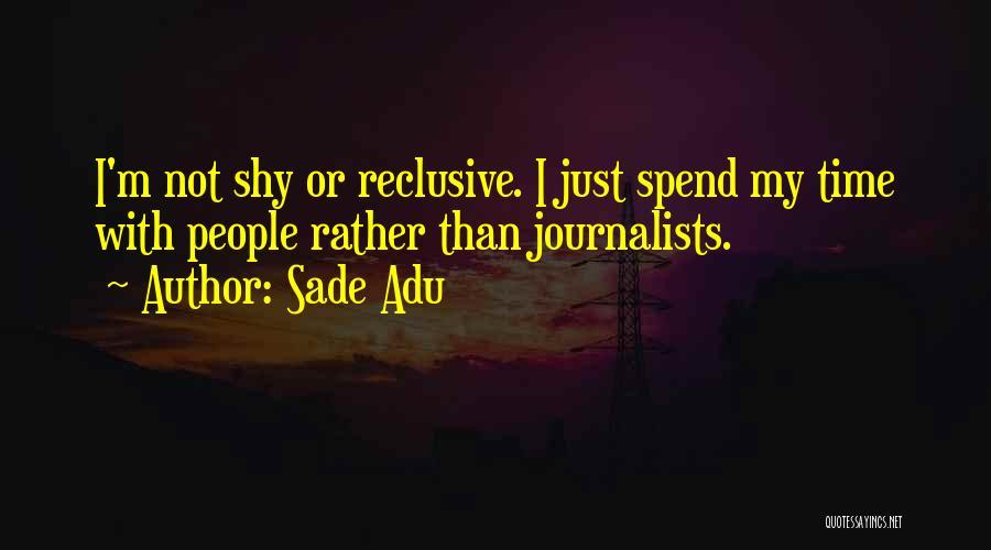 Sade Adu Quotes 488812