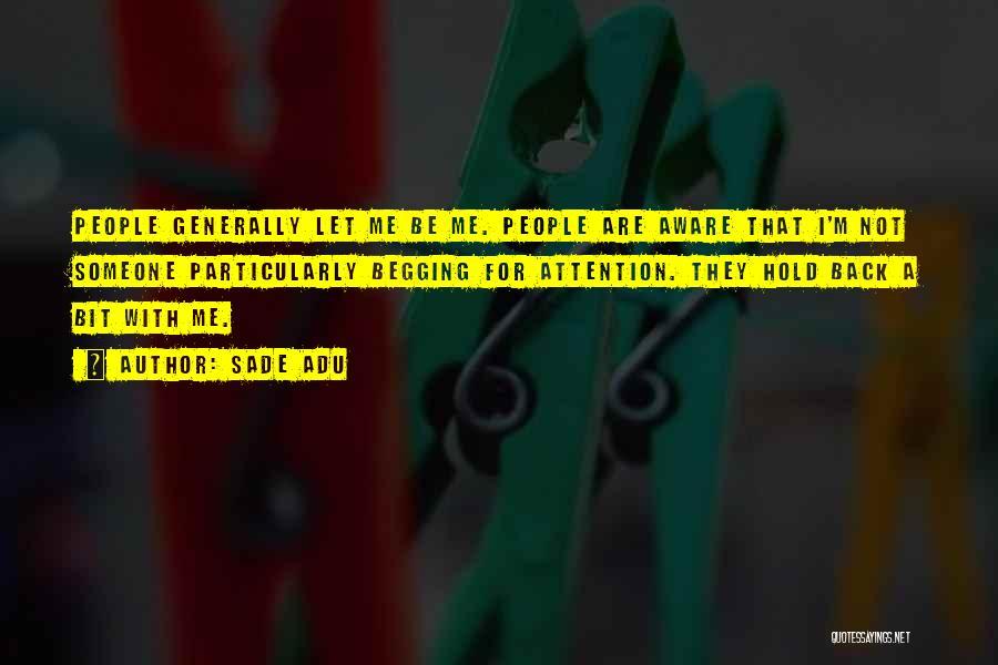 Sade Adu Quotes 576160