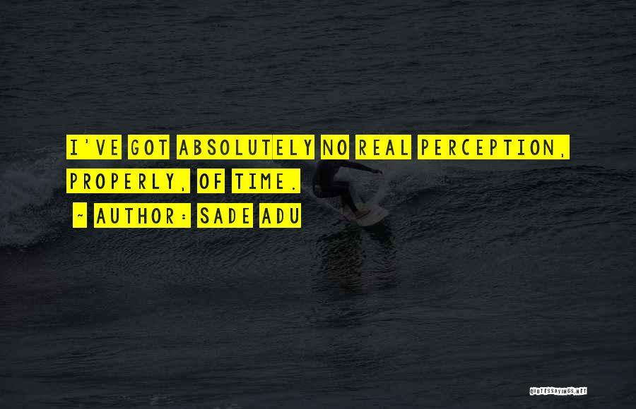Sade Adu Quotes 613882
