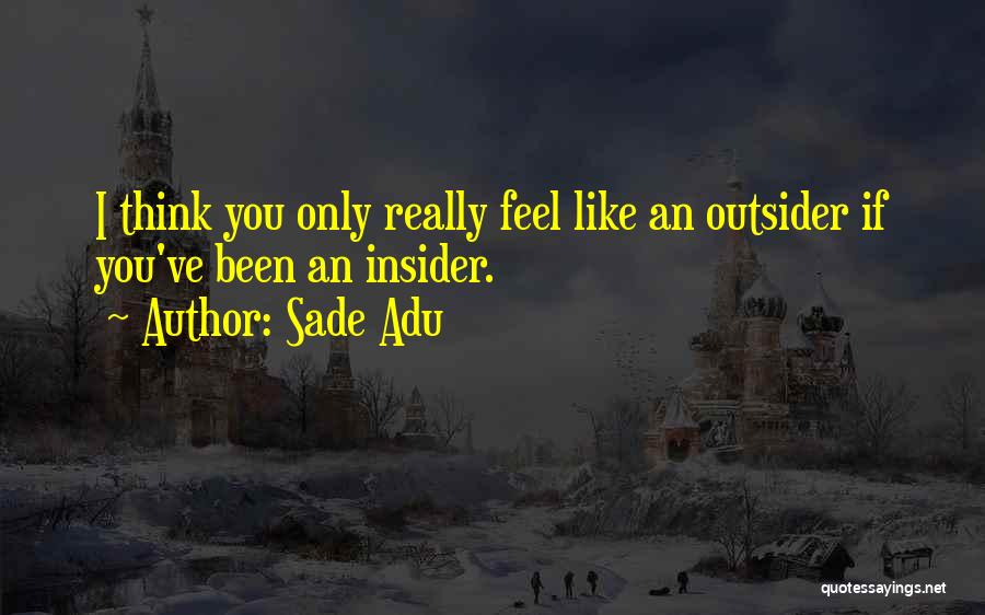 Sade Adu Quotes 696248