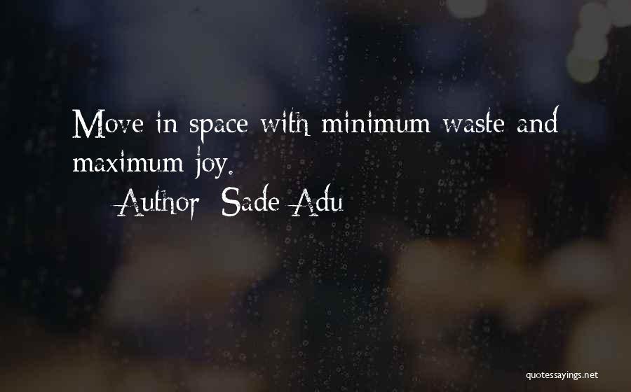 Sade Adu Quotes 760369