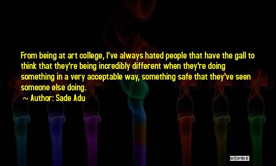Sade Adu Quotes 768574