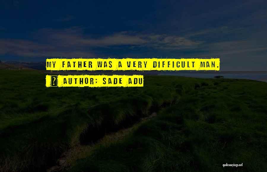 Sade Adu Quotes 957680