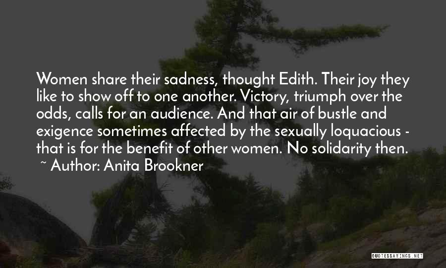 Sadness And Joy Quotes By Anita Brookner