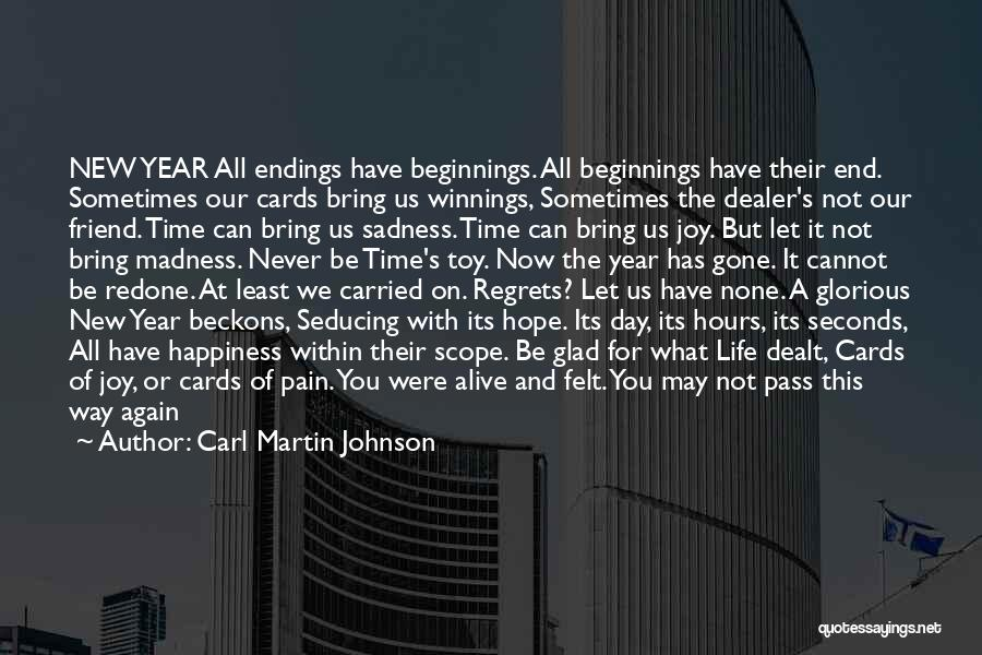 Sadness And Joy Quotes By Carl Martin Johnson