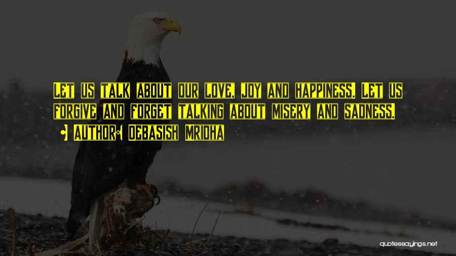 Sadness And Joy Quotes By Debasish Mridha