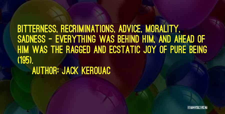 Sadness And Joy Quotes By Jack Kerouac