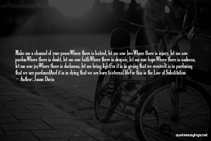 Sadness And Joy Quotes By Joann Davis