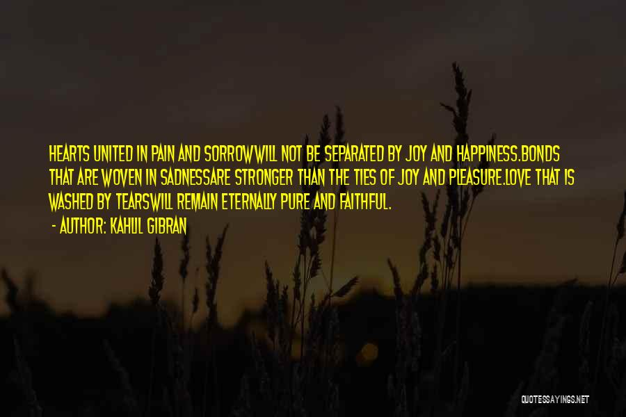 Sadness And Joy Quotes By Kahlil Gibran